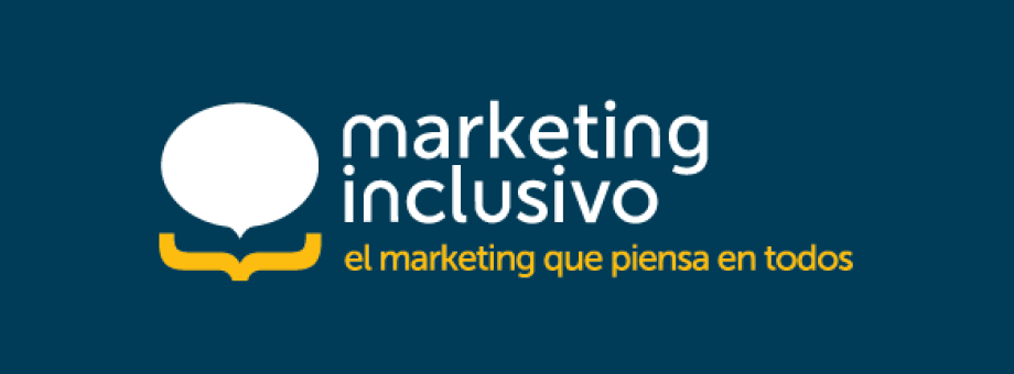 Marketing inclusivo, el marketing que piensa en todos